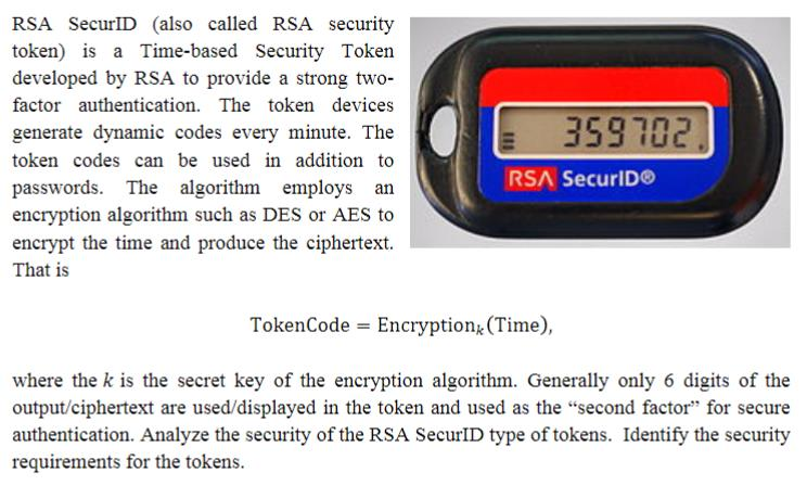 Solved: RSA SecurID (also Called RSA Security Token) Is A