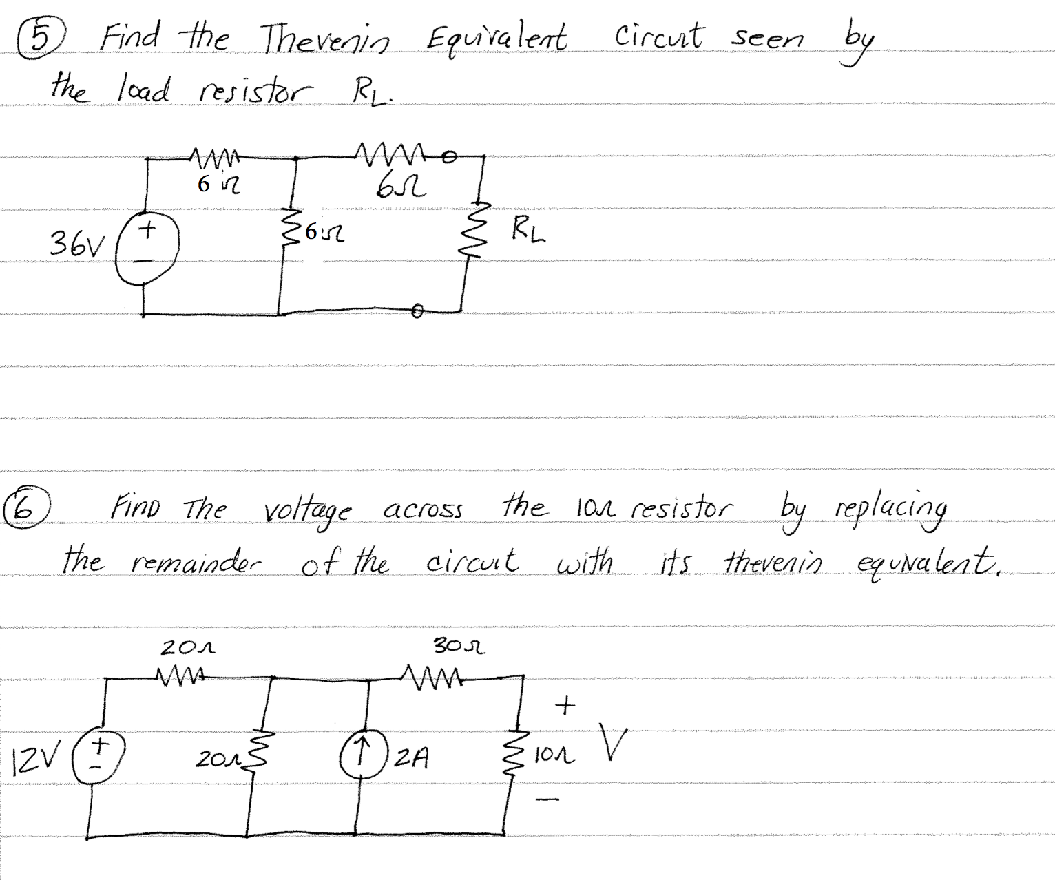 Solved 5 Find The Thevenin Equivalent Circuit Seen By Th It39s Possible In Some Cases To Deduce Current Very Simple Circuits Load Resistor Rl 6 Voltage Across