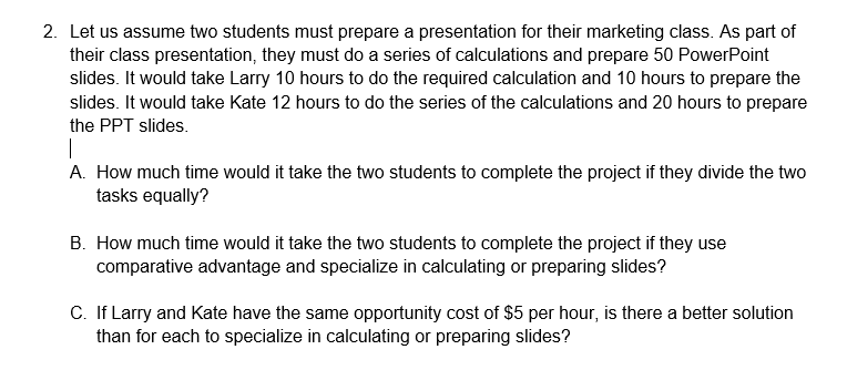solved 2 let us assume two students must prepare a prese