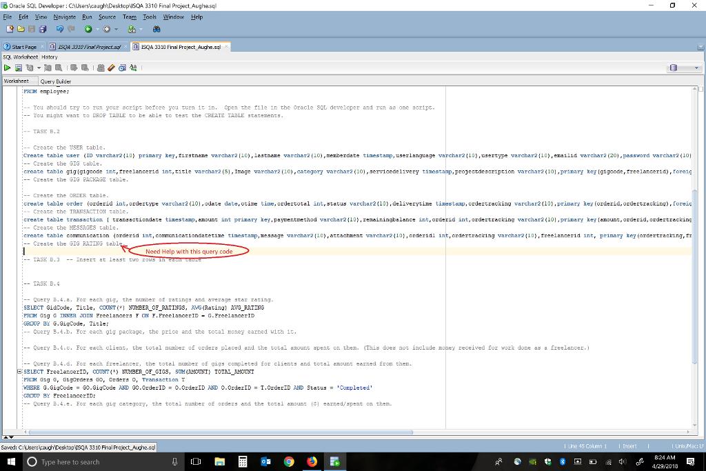 Solved: Oracle SQL Developer File Edit Virw Navigate Run S... | Chegg.com