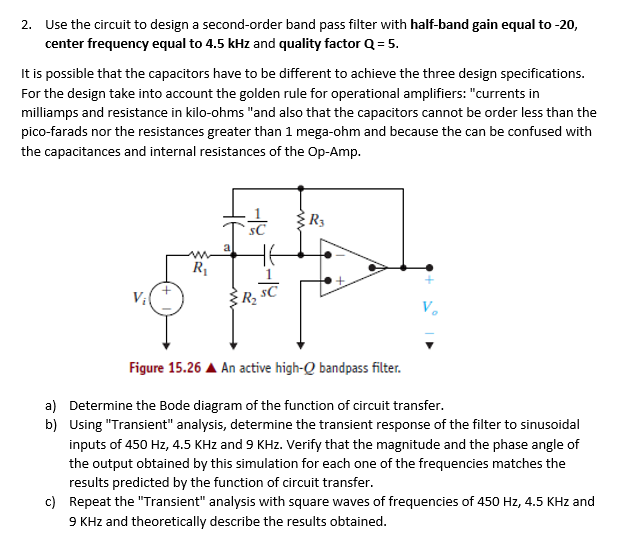 Solved: 2. Use The Circuit To Design A Second-order Band P ... on filter data, filter photography, filter circuit, filter experiment, filter element, filter parts, filter symbol, filter graphic, filter frame, filter template, filter sequence, filter plate, filter icon, filter cartoon, filter paper, filter gauge, filter science, filter design,