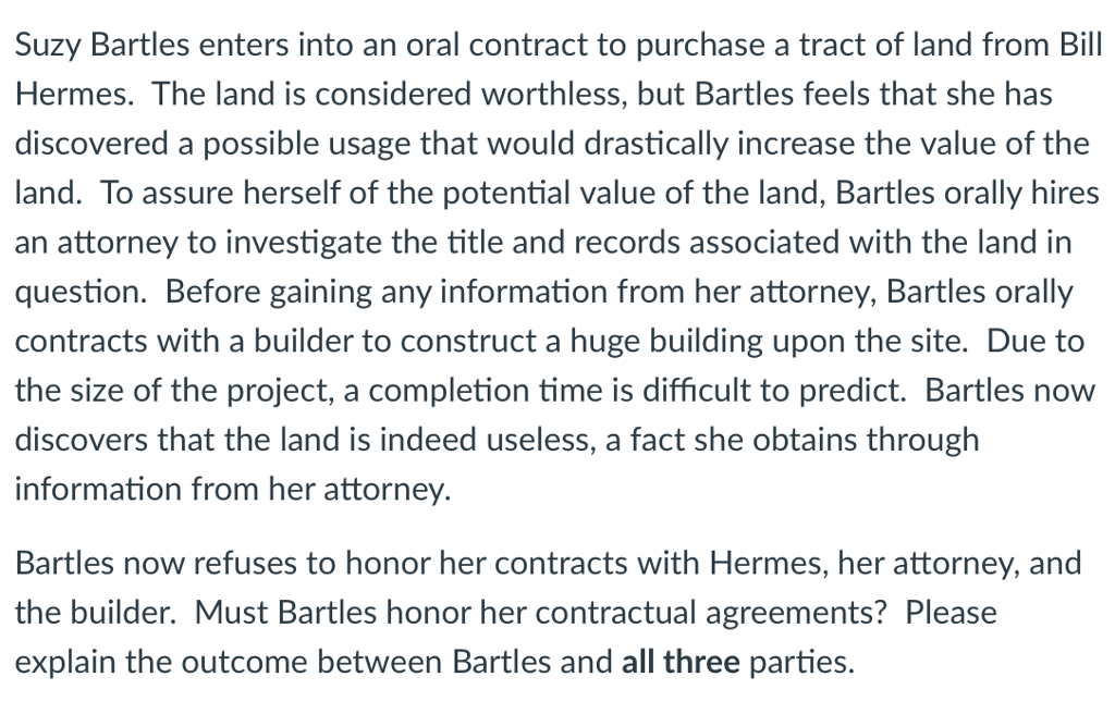 Solved Suzy Bartles Enters Into An Oral Contract To Purch