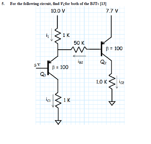 For the following circuit, find V_c both of the BJ