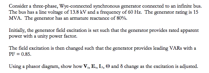 Consider a three-phase, Wye-connected synchronous