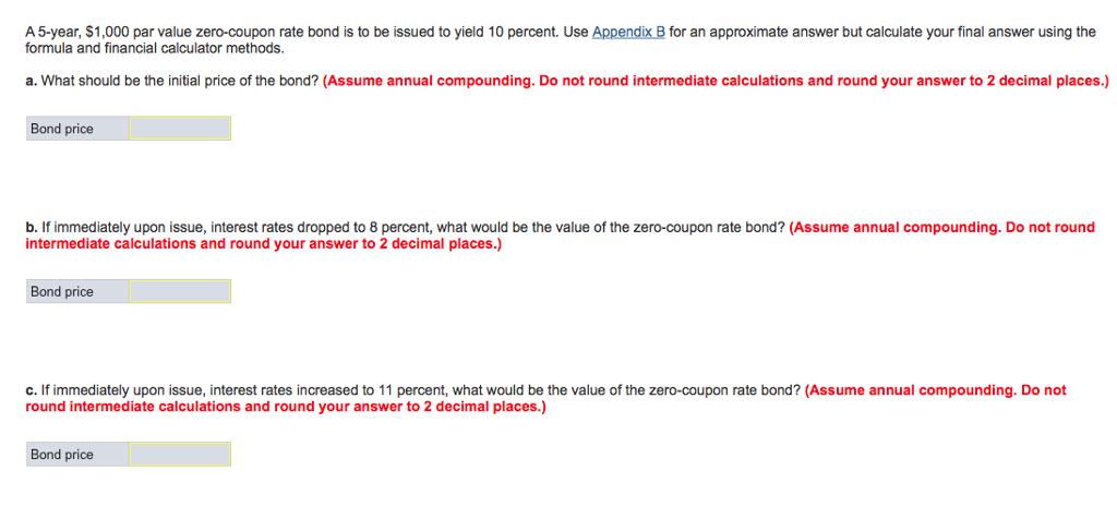 Solved A 5 Year 1 000 Par Value Zero Coupon Rate Bond I