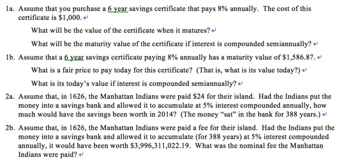 Solved: Assume That You Purchase A 6 Year Savings Certific ...