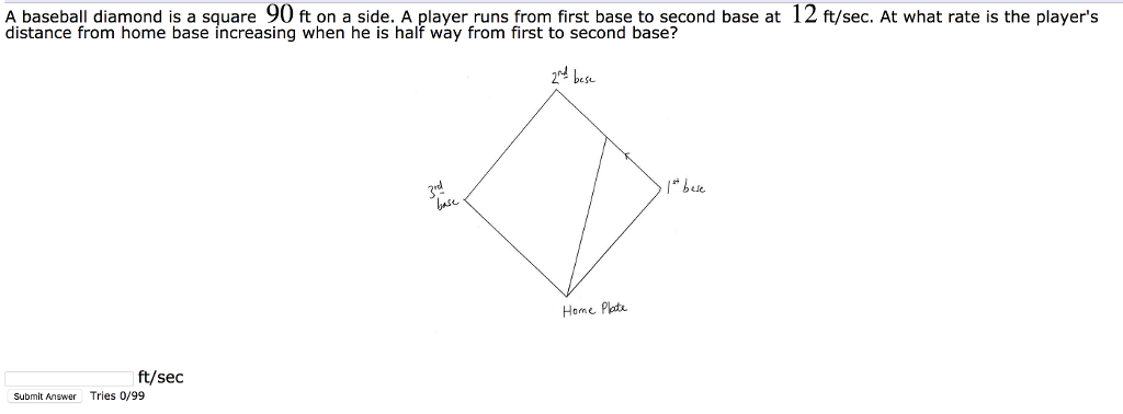 Solved A Baseball Diamond Is A Square 90 Ft On A Side A