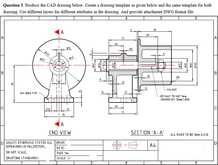 Solved: Question 5: Produce The CAD Drawing Below. Create ...