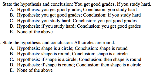 state the hypothesis and conclusion you get good grades if you study hard