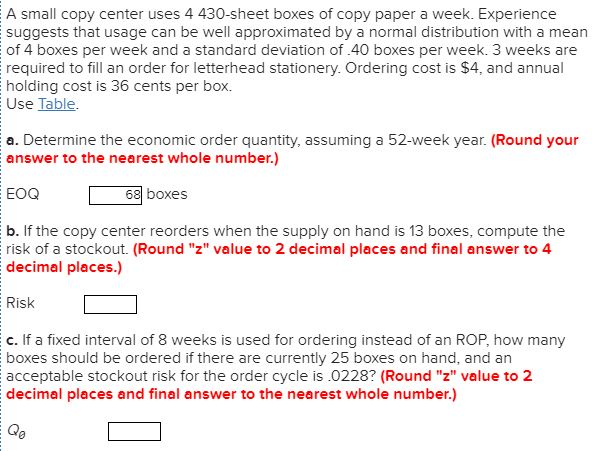 Solved A Small Copy Center Uses 4 430 Sheet Boxes Of Copy
