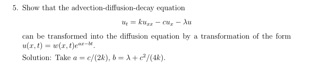 Solved: 5  Show That The Advection-diffusion-decay Equatio