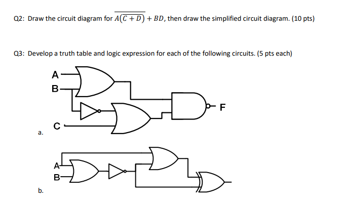 Solved: Q2: Draw The Circuit Diagram For A(C + D) +BD, The ...