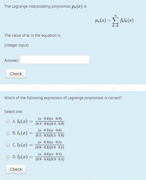 terpolating polynomial pr() is The Lagrange interpolating polynomial p is  The value of n
