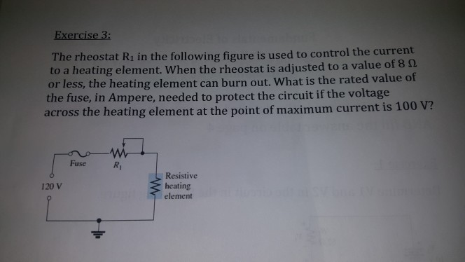 solved exercise 3 the rheostat ri in the following figur exercise 3 the rheostat ri in the following figure is used to control the current