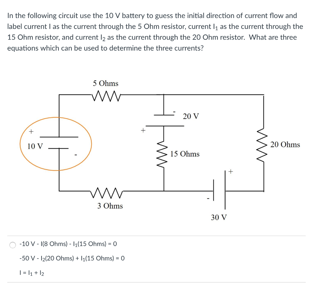 In the following circuit use the 10 V battery to guess the initial direction  of current