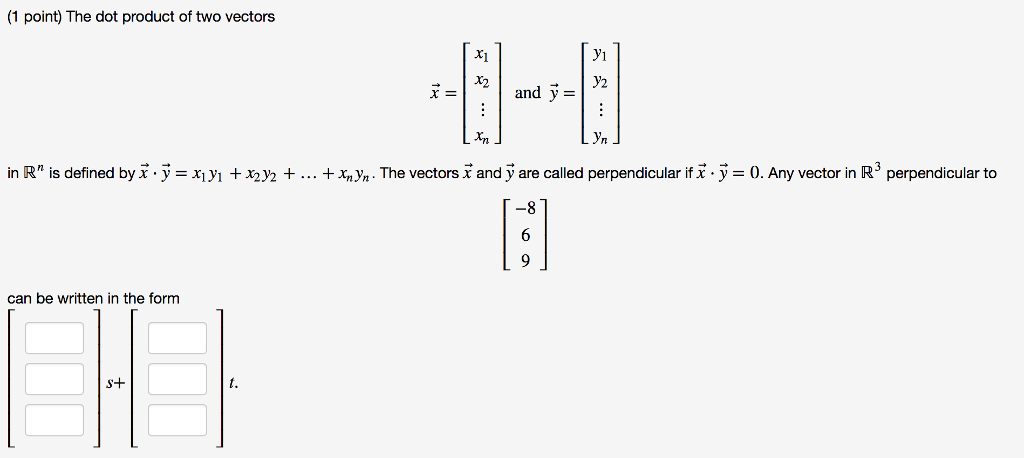 Solved 1 Point The Dot Product Of Two Vectors Aatar In