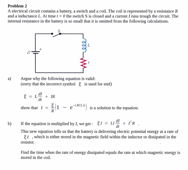 Solved: Problem 2 A Electrical Circuit Contains A Battery ...