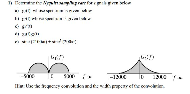 solved  1  determine the nyquist sampling rate for signals
