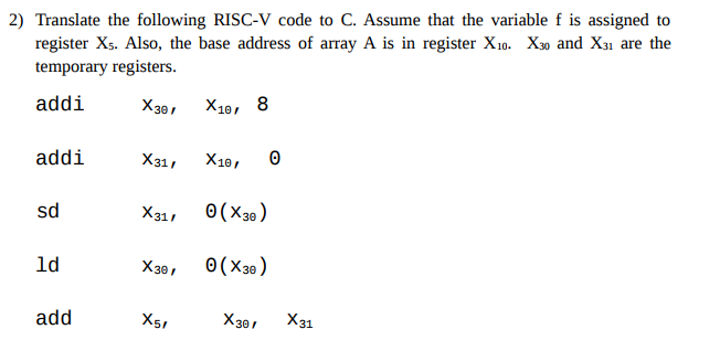 Solved: 2) Translate The Following RISC-V Code To C  Assum