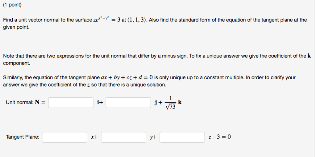 Solved Find A Unit Vector Normal To The Surface Zex2 Y