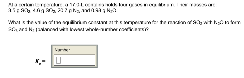 At A Certain Temperature, A 17.0-L Contains Holds ... | Chegg.com