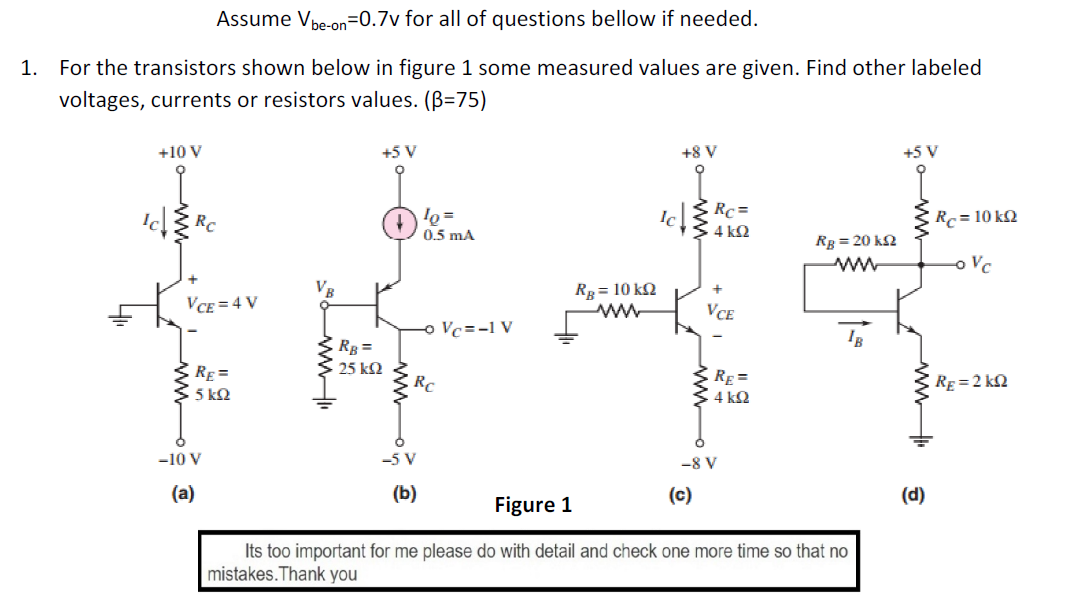 Assume V_be-on =0.7v for all of questions bellow i