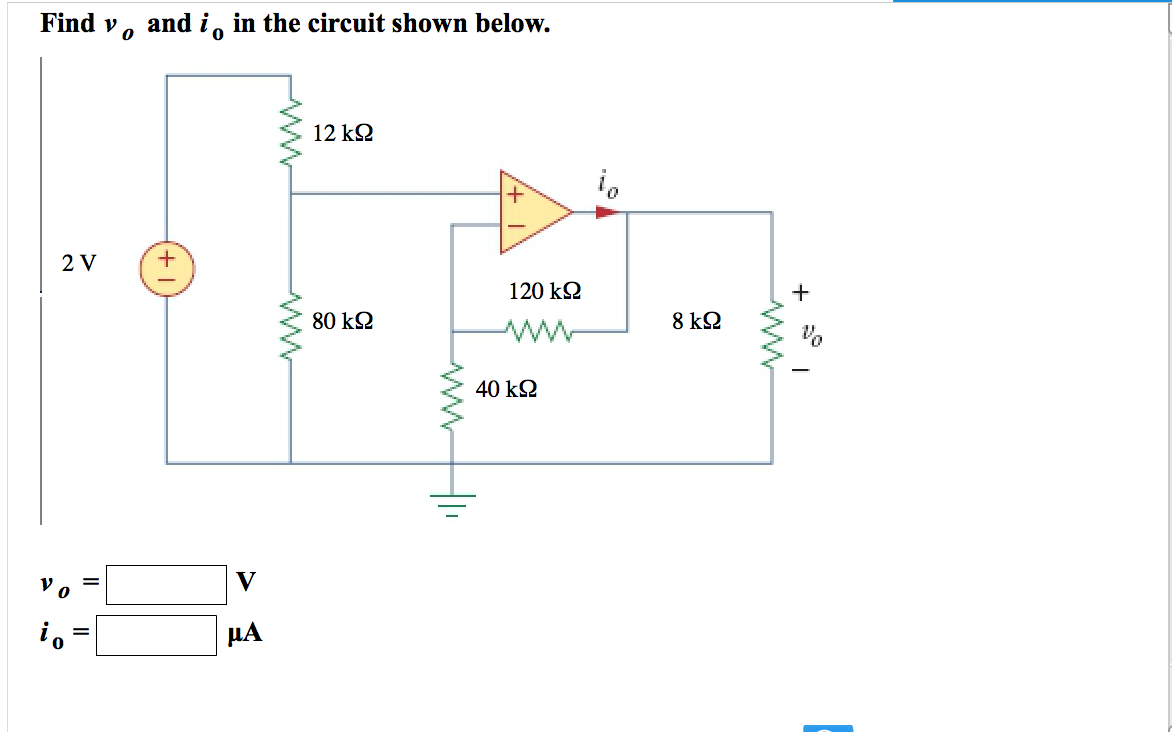 Solved Find Vo And Io In The Circuit Shown Below 0 120 K Diagram Ks2 80 8