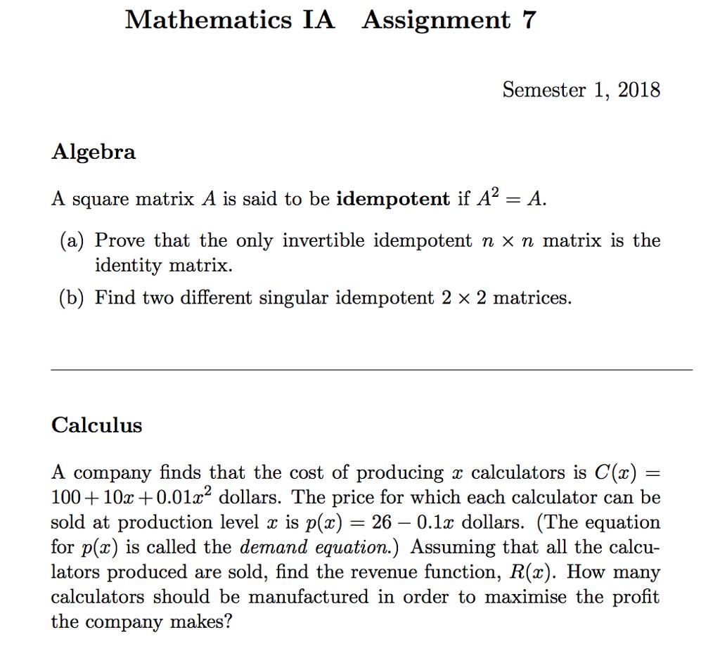 Solved: Mathematics IA Assignment 7 Semester 1, 2018 Algeb