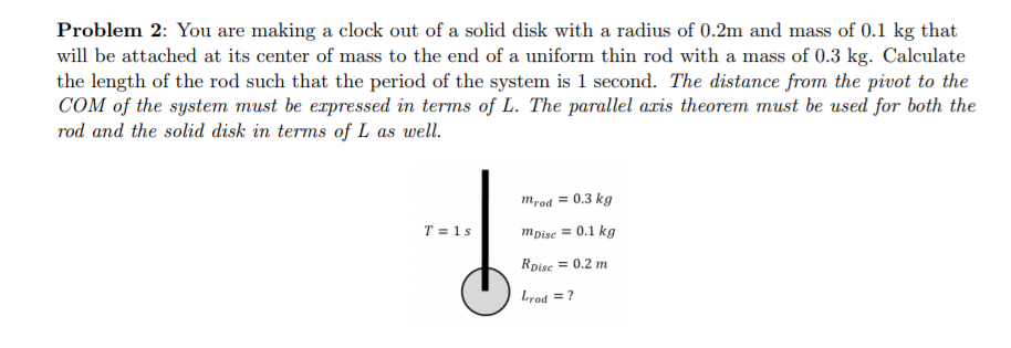 solved problem 2 you are making a clock out of a solid d