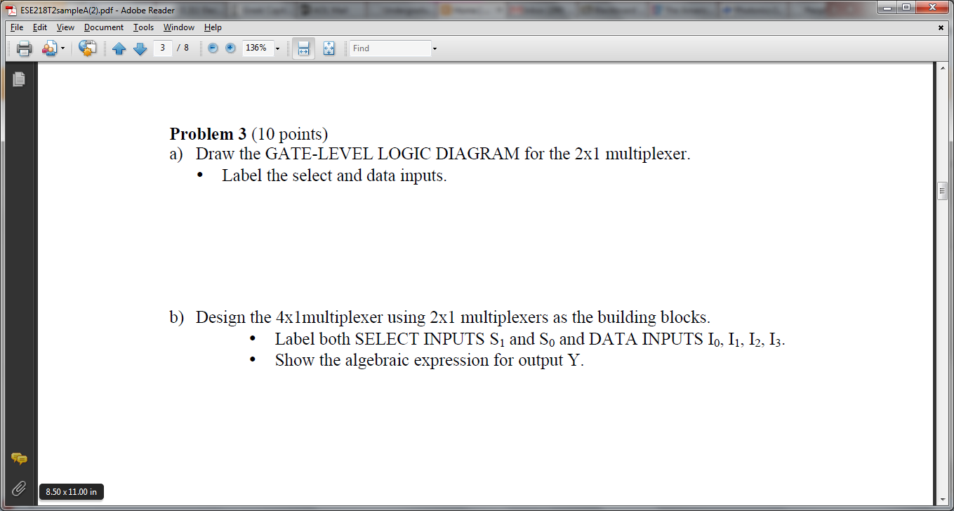 Draw The Gate Level Logic Diagram For 2 Times Of And