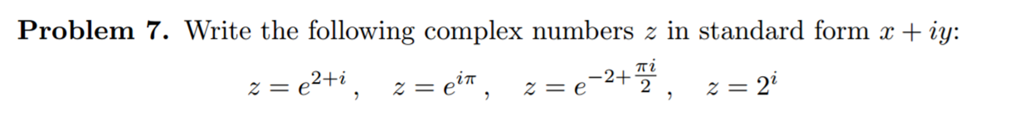 Solved Write The Following Complex Numbers Z In Standard