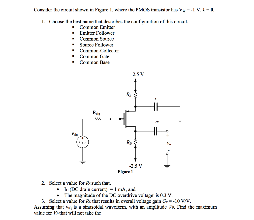 Solved Consider The Circuit Shown In Figure 1 Where To Use Nmosfet Instead Of Pmosfet Electrical Engineering Pmos Transistor Has Yp