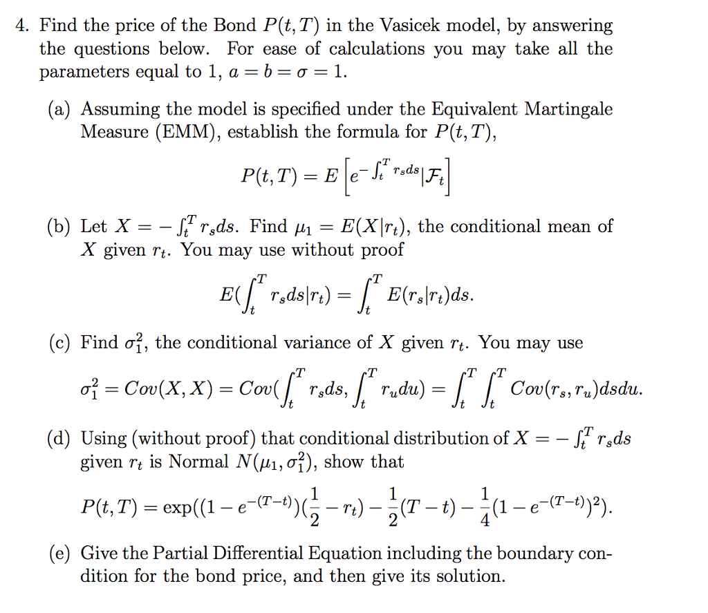 Solved Find The Price Of The Bond P T T In The Vasicek