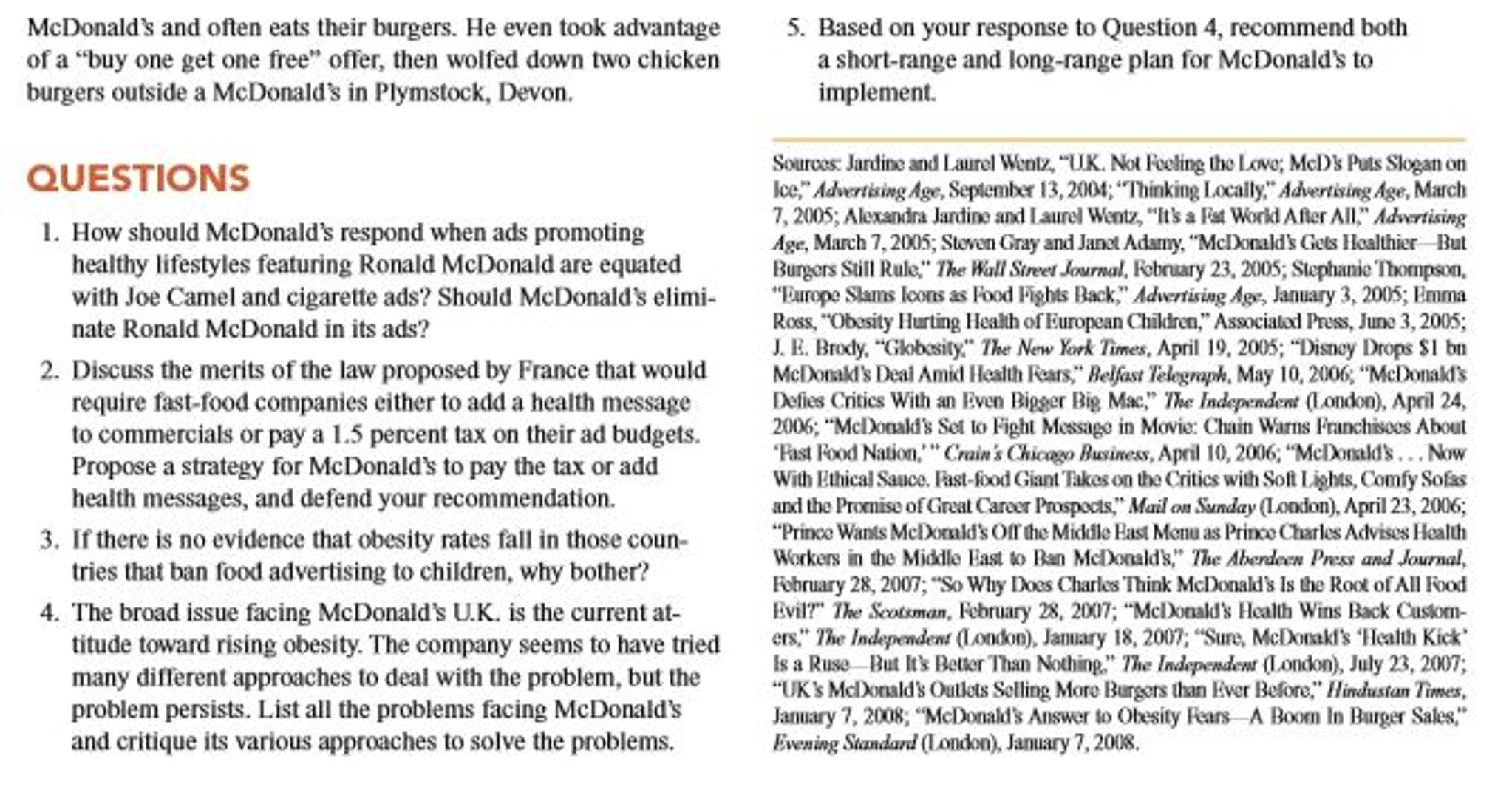 mc donald case analysis essay This case study illustrates how mcdonald's marketing process works and how they overcome problems in the process this case analysis will include a swot analysis of mcdonald's, which looks at the internal environment of strengths and weaknesses and the external environment of opportunities and threats.