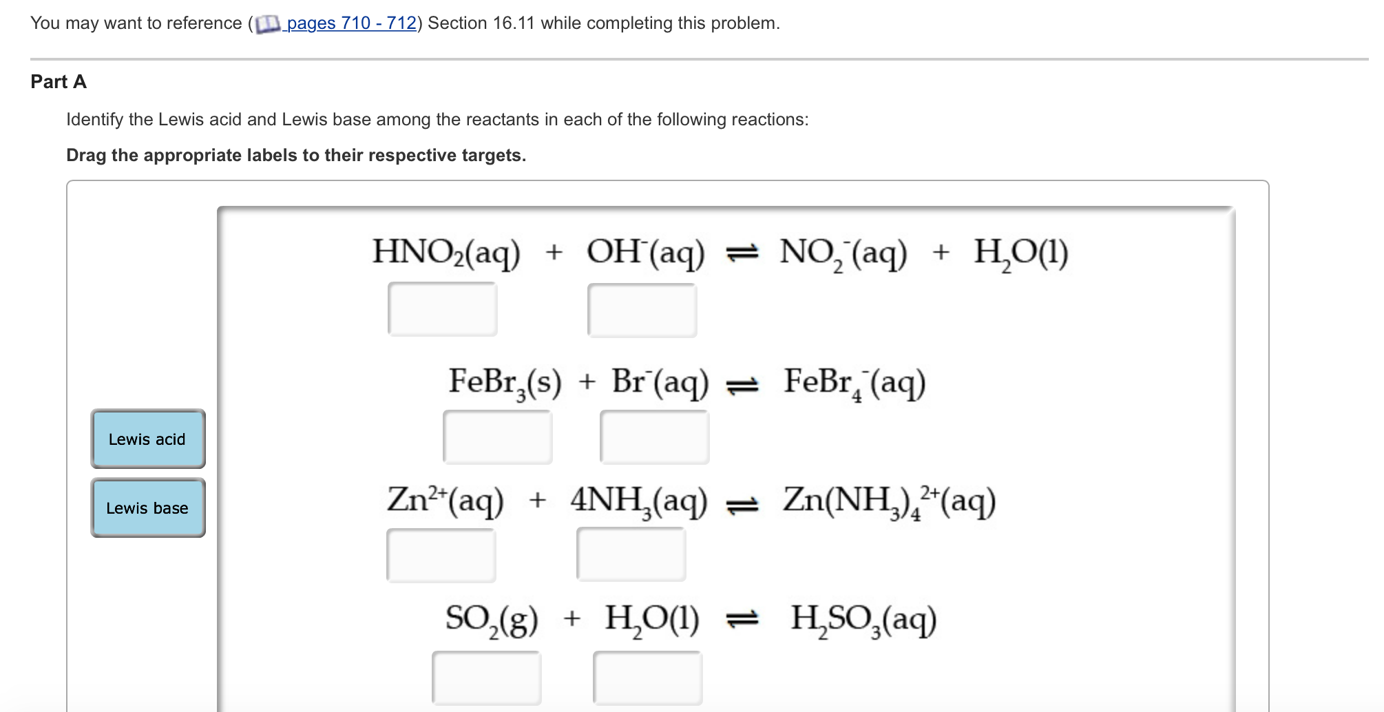 Solved: Identify The Lewis Acid And Lewis Base Among The R ...