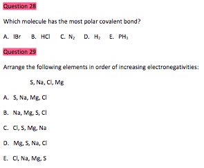 Solved Which Molecule Has The Most Polar Covalent Bond A Chegg Com