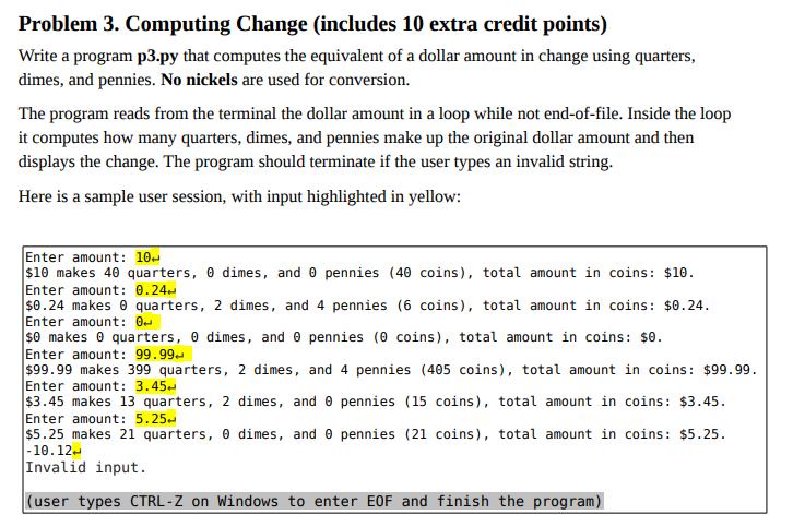 Solved Problem 3 Computing Change Includes 10 Extra Cre Chegg Com