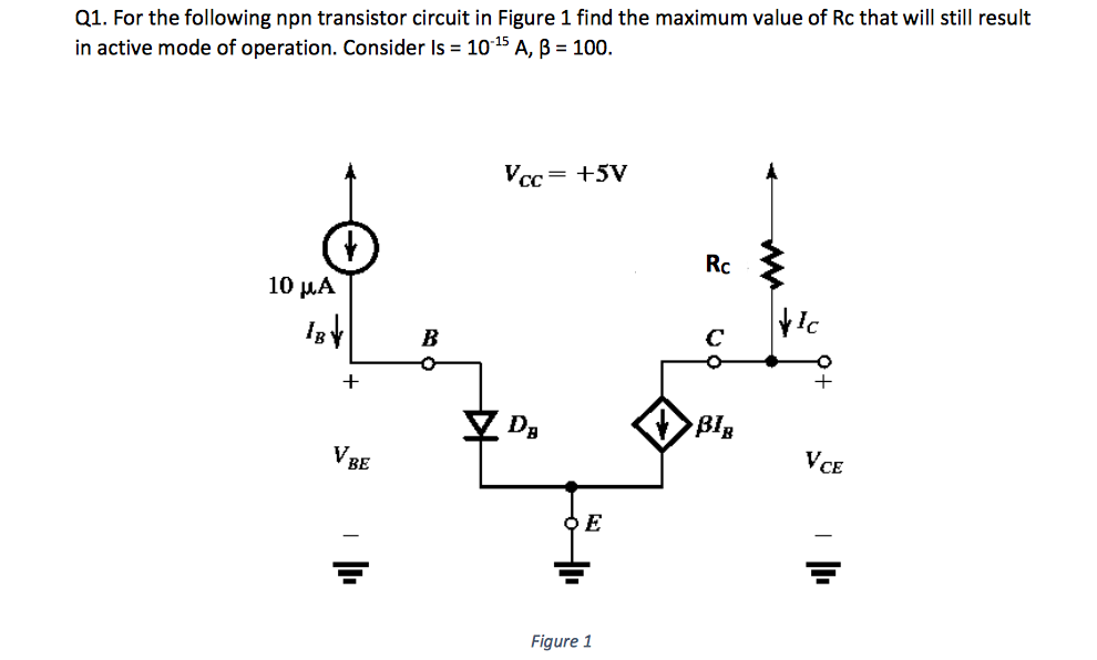 Pleasing Solved Q1 For The Following Npn Transistor Circuit In Fi Wiring 101 Ferenstreekradiomeanderfmnl