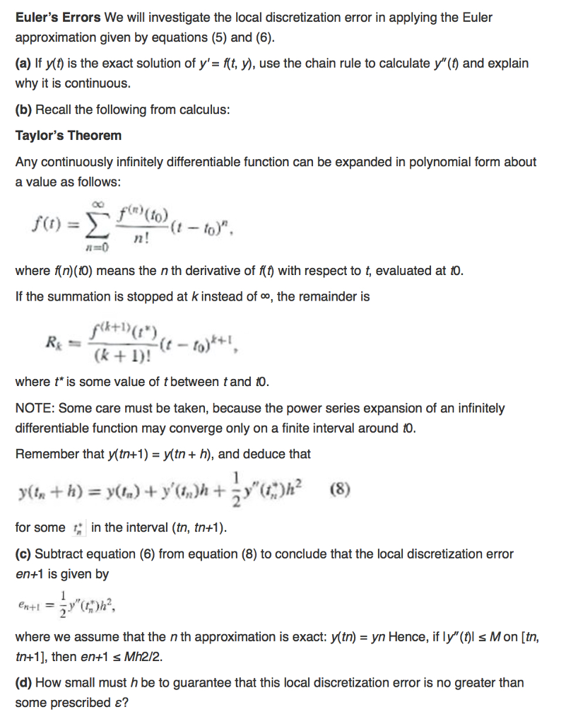 Eulers errors we will investigate the local discr chegg eulers errors we will investigate the local discretization error in applying the euler approximation given by falaconquin