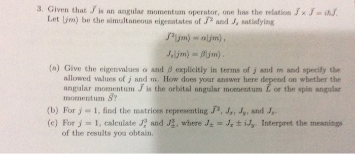Given that J vector is an angular momentum operato