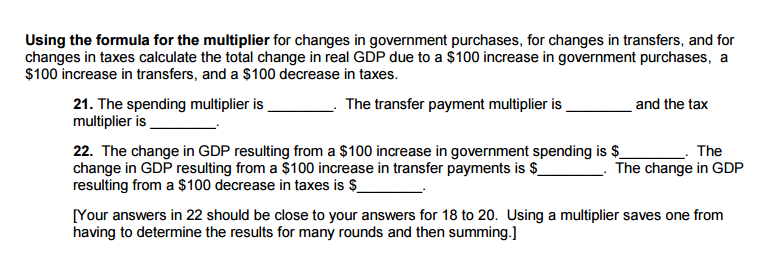 Question Using The Formula For The Multiplier For Changes In Government Purchases For Changes In Transfer