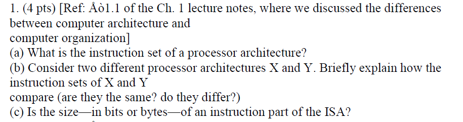 Solved What Is The Instruction Set Of A Processor Archite