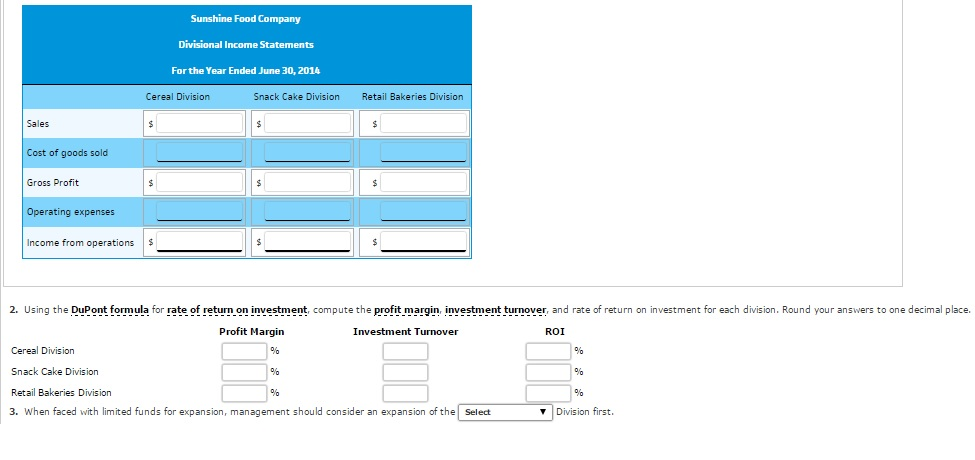 Image for Divisional Income Statements and Rate of Return on Investment Analysis Sunshine Food Company is a diversified
