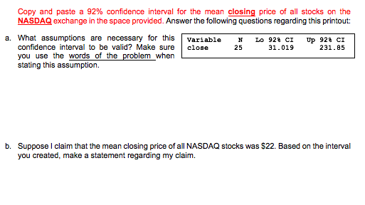 Copy And Paste A 92 Confidence Interval For The Mean Closing Price Of All Stocks