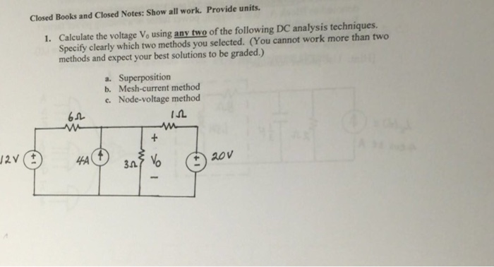 Calculate the voltage V_0 using anv two of the fol