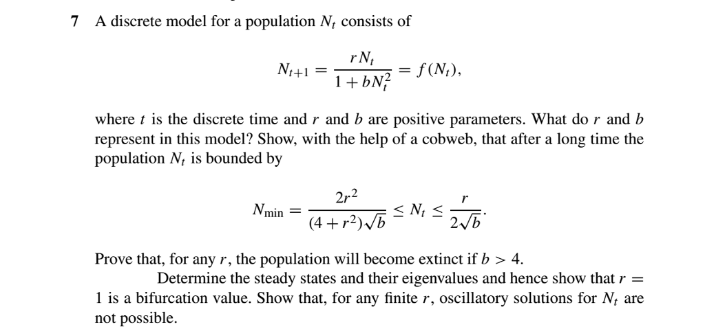 7 A Discrete Model For A Population N Consists Of Chegg