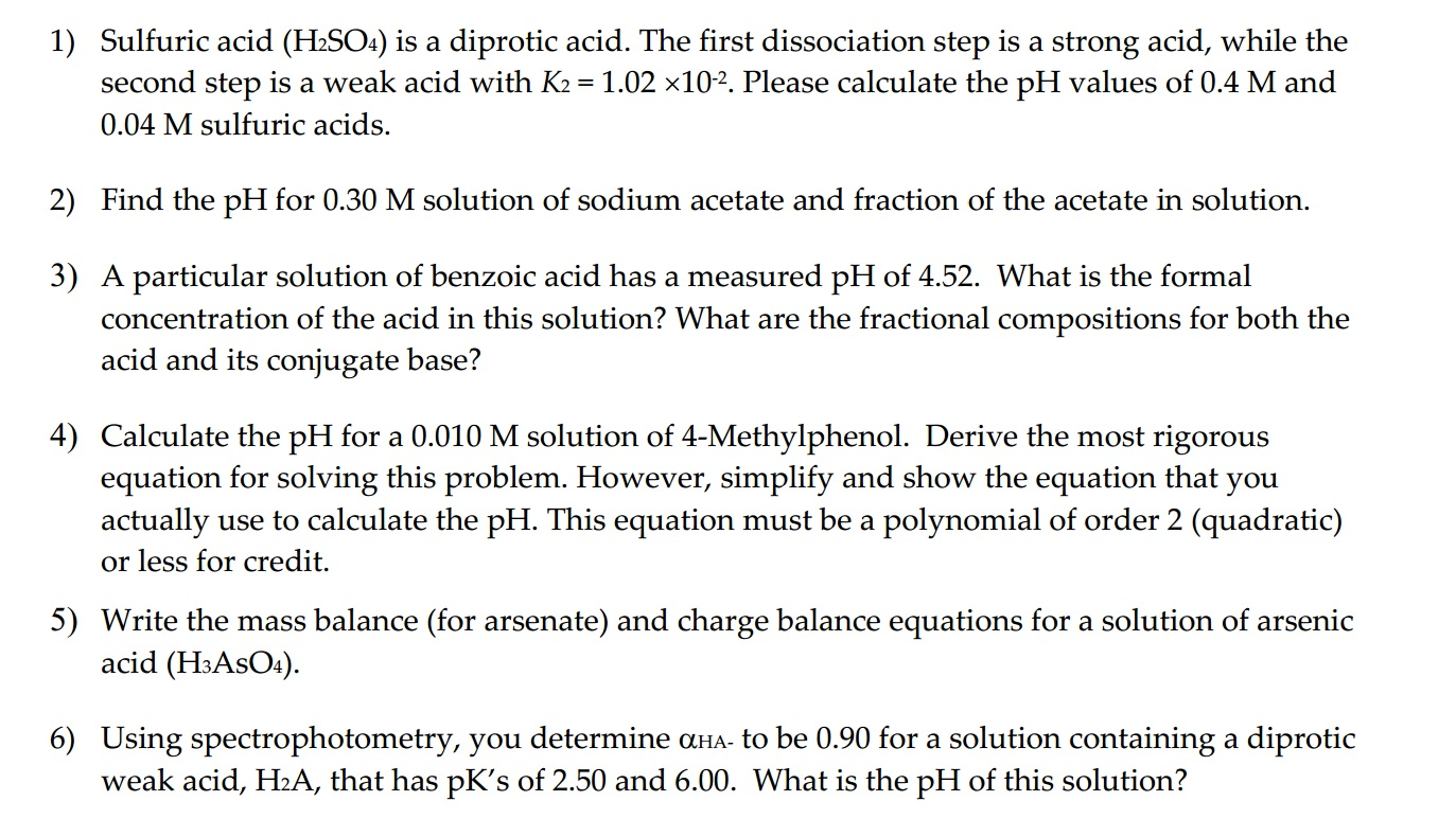 1 Sulfuric Acid H2so4 Is A Diprotic Acid The F Chegg