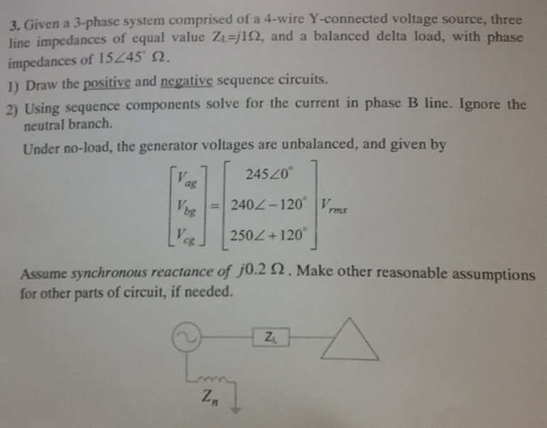 Solved: I Need Help With This: Given A 3-phase System Comp ...