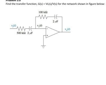 Find the transfer function, G(s) = VL(s)/V(s) for