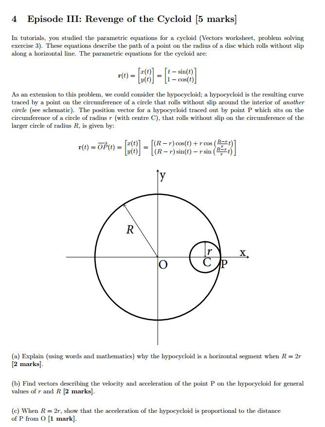 Solved: 4 Episode III: Revenge Of The Cycloid [5 Marks] In